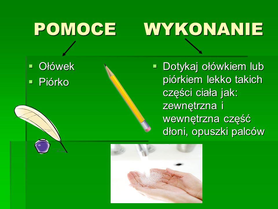 POMOCE WYKONANIE Ołówek Piórko