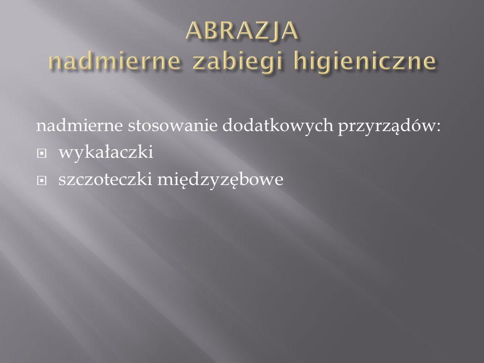 ABRAZJA nadmierne zabiegi higieniczne