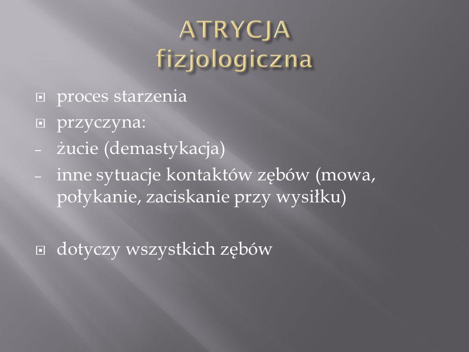 ATRYCJA fizjologiczna