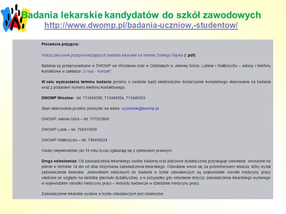 Badania lekarskie kandydatów do szkół zawodowych http://www. dwomp