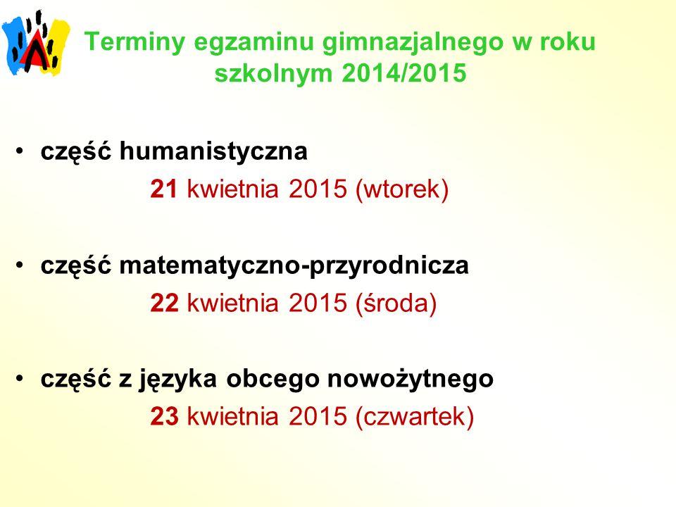Terminy egzaminu gimnazjalnego w roku szkolnym 2014/2015