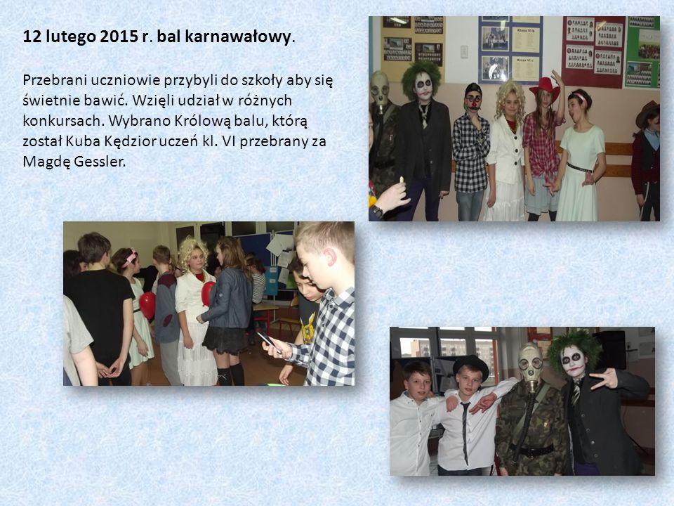 12 lutego 2015 r. bal karnawałowy.