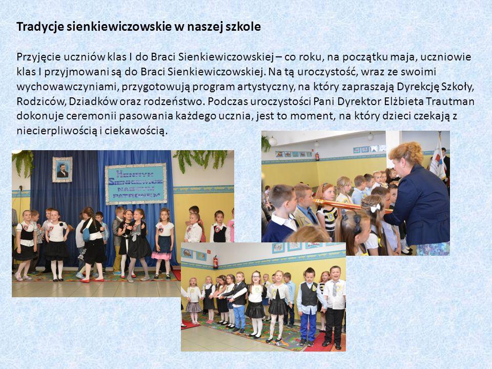 Tradycje sienkiewiczowskie w naszej szkole