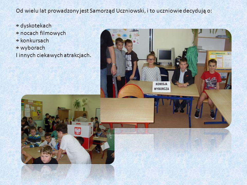 Od wielu lat prowadzony jest Samorząd Uczniowski, i to uczniowie decydują o:
