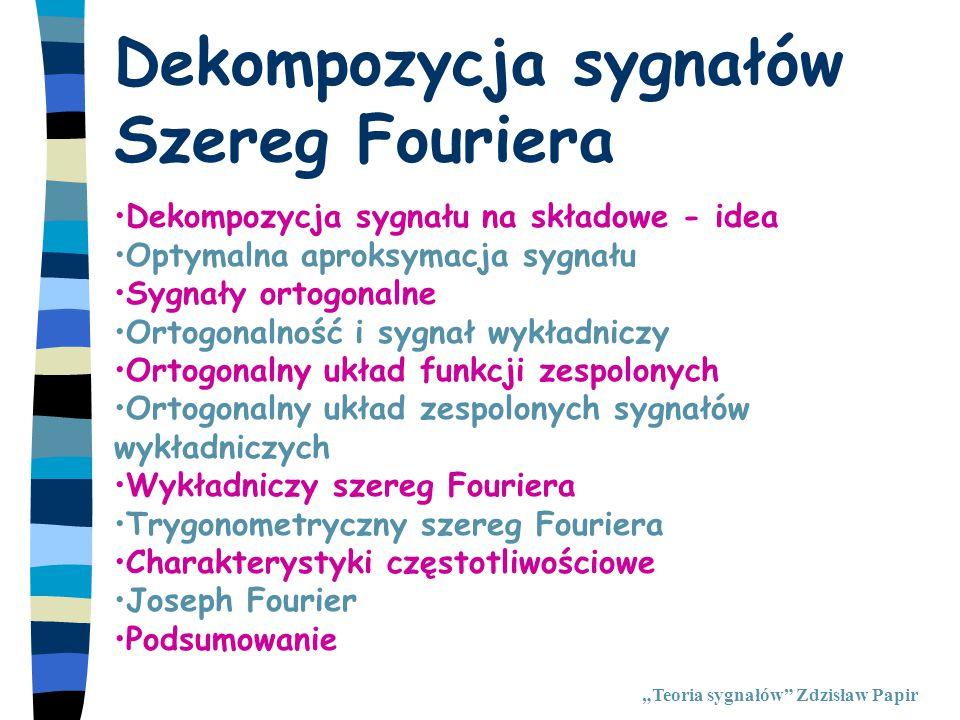 Dekompozycja sygnałów Szereg Fouriera