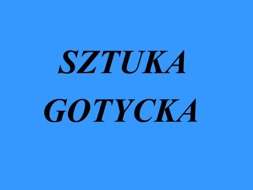 SZTUKA GOTYCKA
