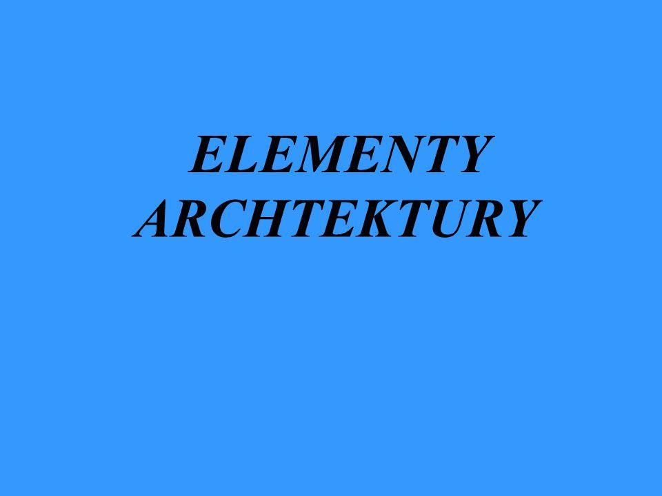 ELEMENTY ARCHTEKTURY