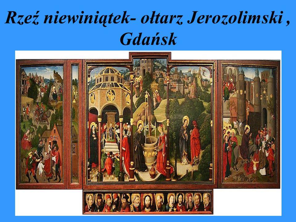 Rzeź niewiniątek- ołtarz Jerozolimski , Gdańsk
