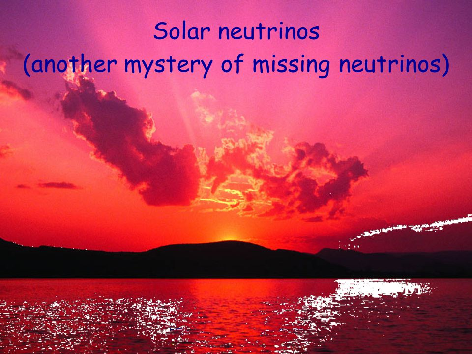 Solar neutrinos other place where are missing