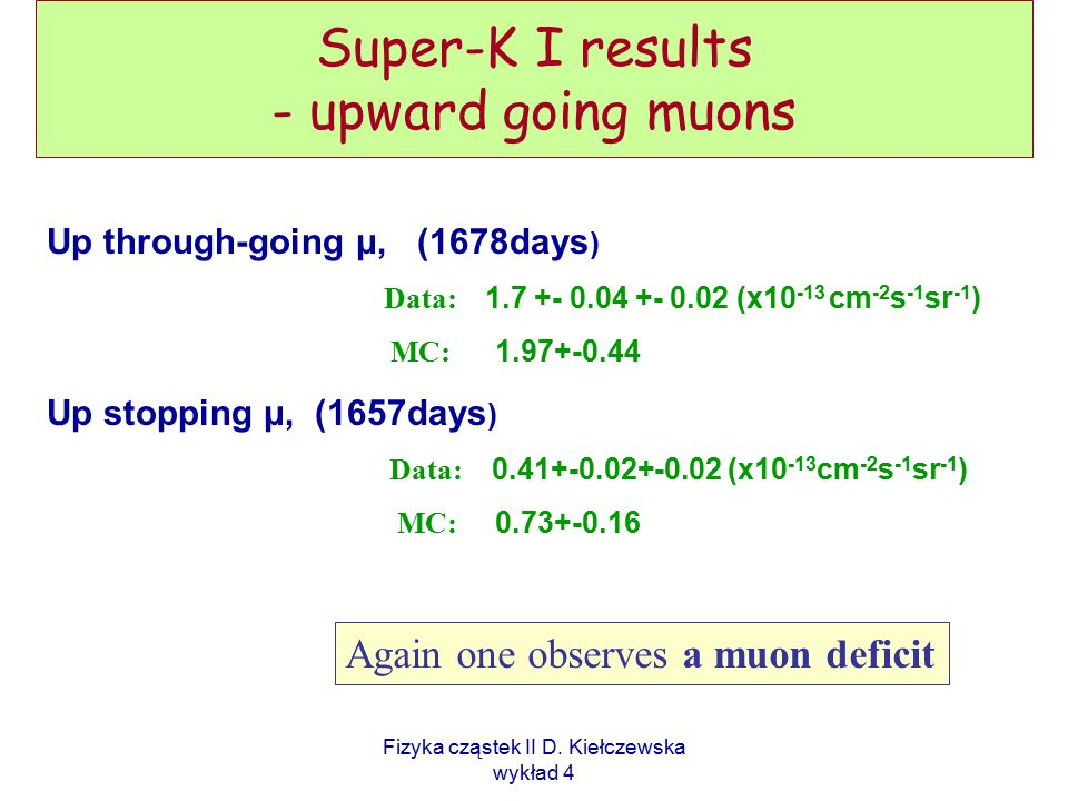 Super-K I results - upward going muons