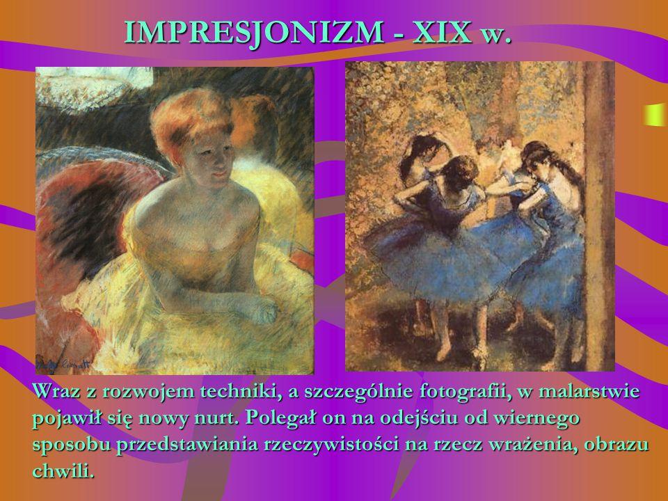 IMPRESJONIZM - XIX w.