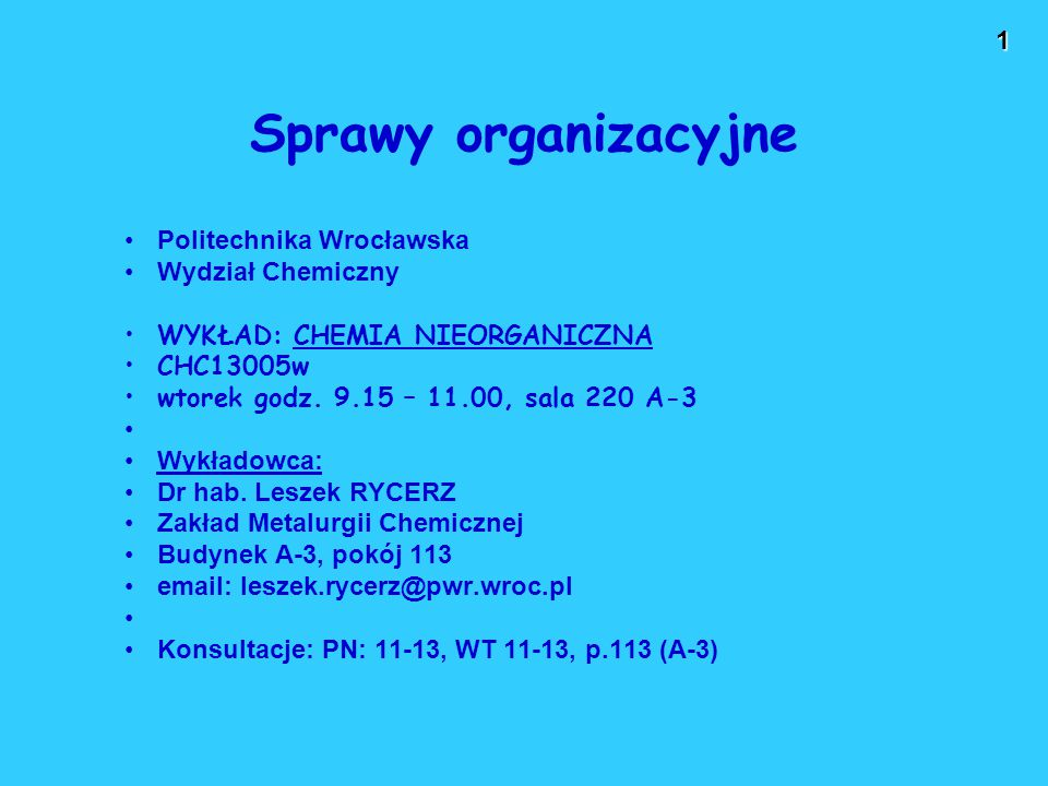 Sprawy organizacyjne Politechnika Wrocławska Wydział Chemiczny