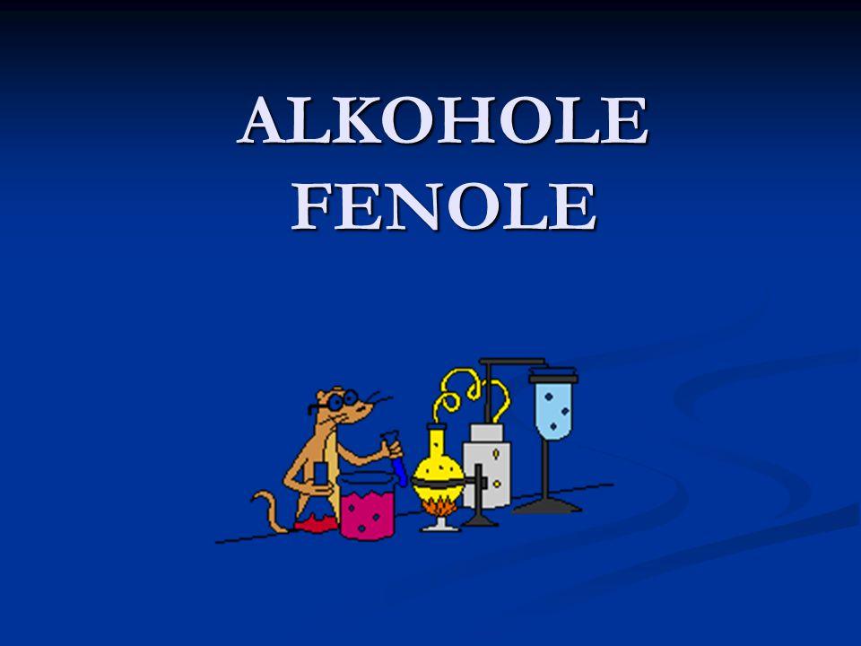 ALKOHOLE FENOLE