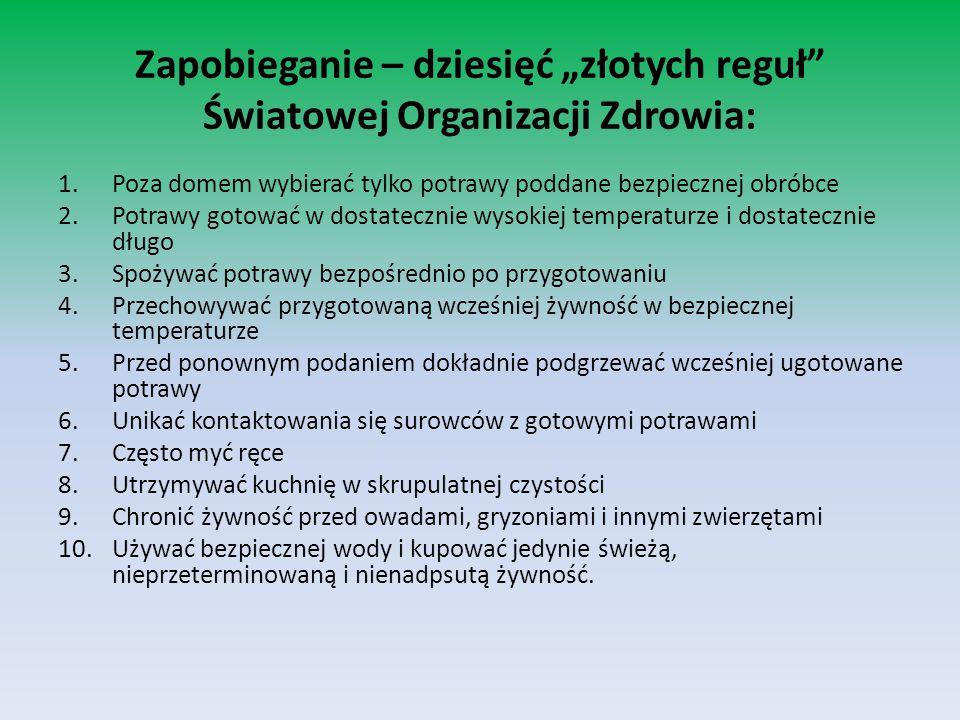 """Zapobieganie – dziesięć """"złotych reguł Światowej Organizacji Zdrowia:"""