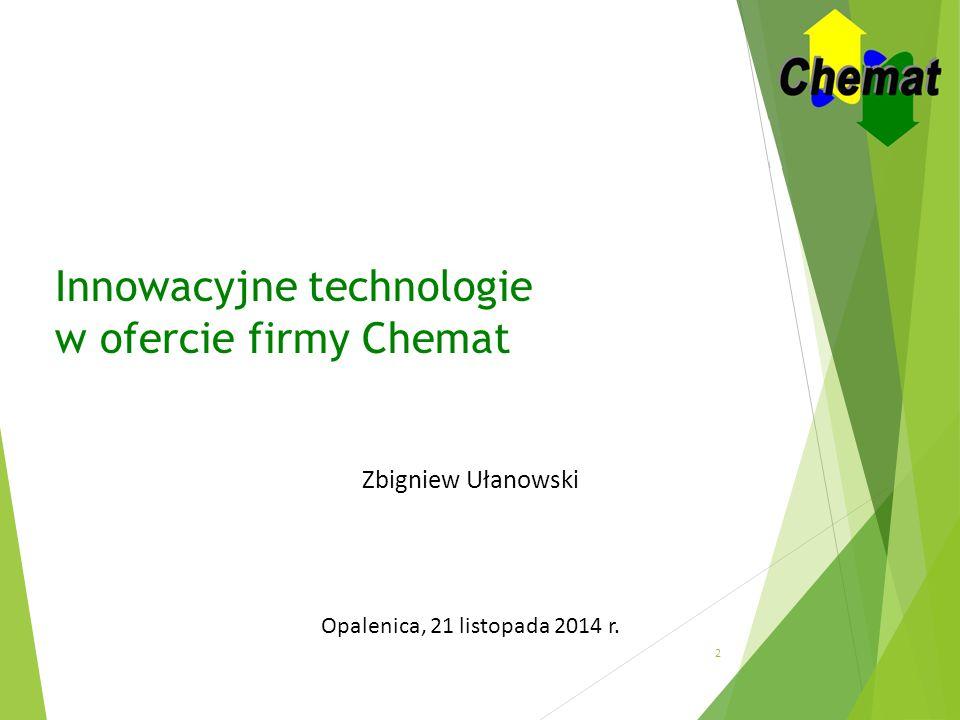 Innowacyjne technologie w ofercie firmy Chemat