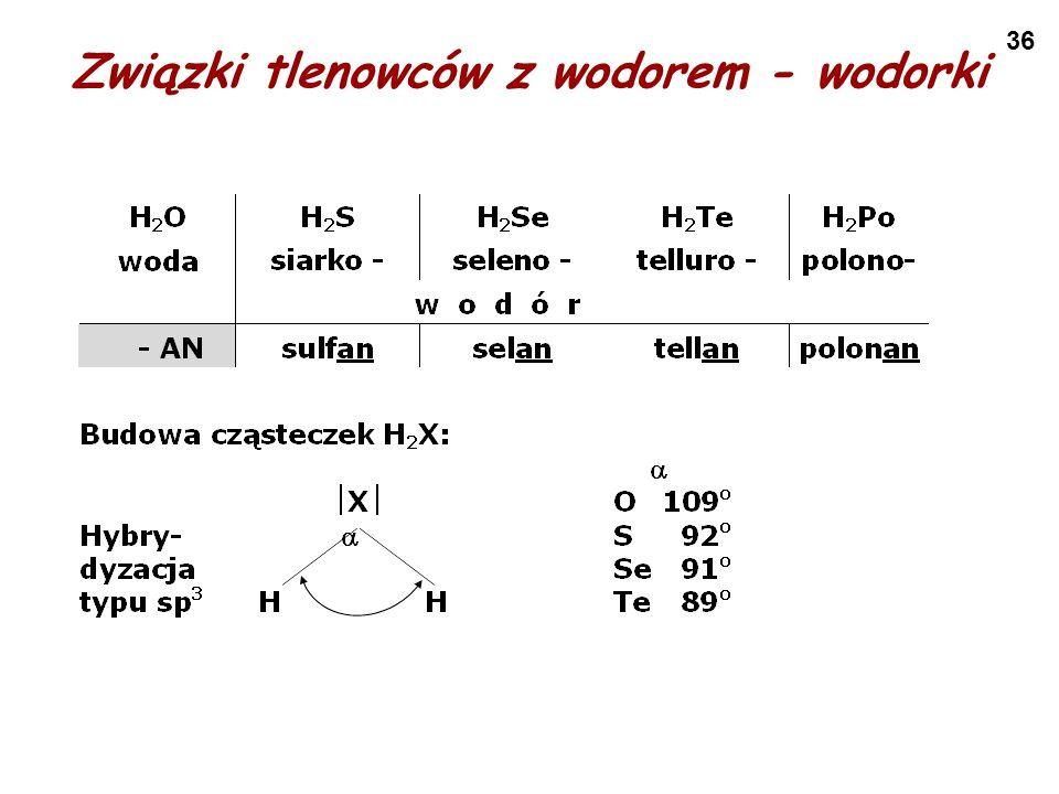 Związki tlenowców z wodorem - wodorki