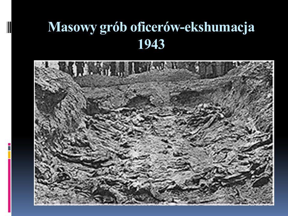 Masowy grób oficerów-ekshumacja 1943