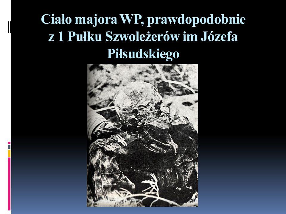 Ciało majora WP, prawdopodobnie z 1 Pułku Szwoleżerów im Józefa Piłsudskiego