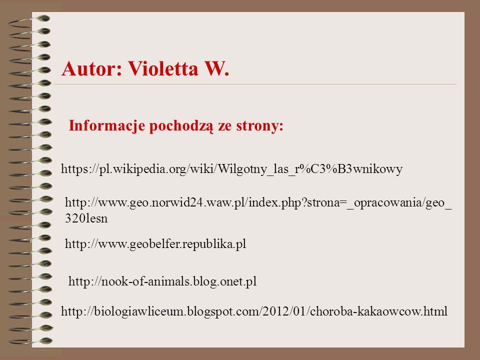 Autor: Violetta W. Informacje pochodzą ze strony: