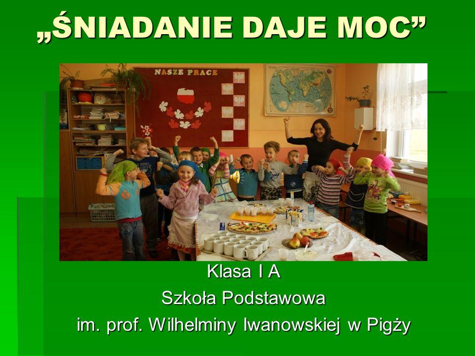 Klasa I A Szkoła Podstawowa im. prof. Wilhelminy Iwanowskiej w Pigży