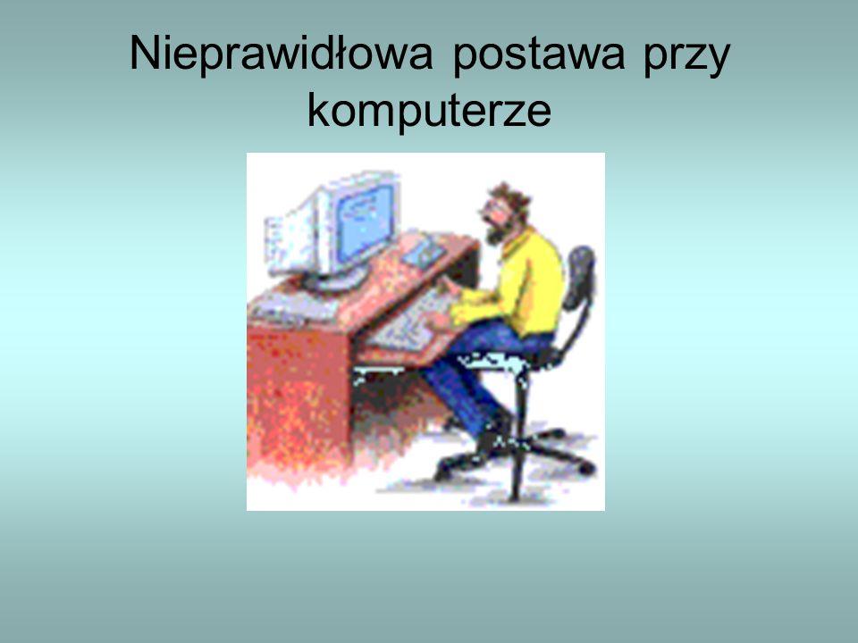 Nieprawidłowa postawa przy komputerze