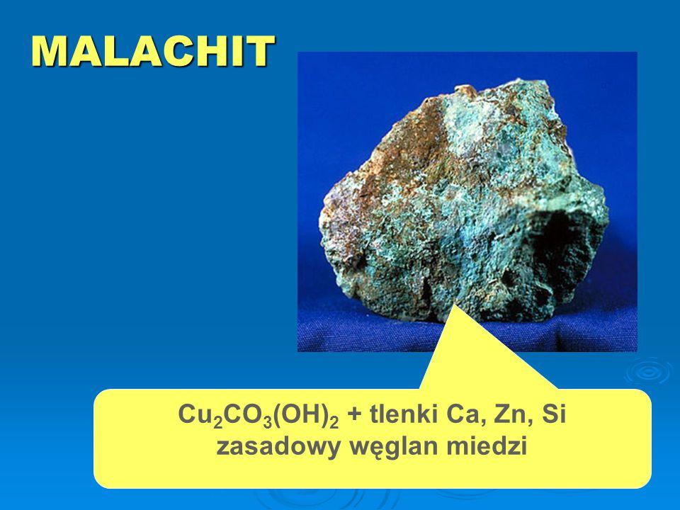 Cu2CO3(OH)2 + tlenki Ca, Zn, Si zasadowy węglan miedzi