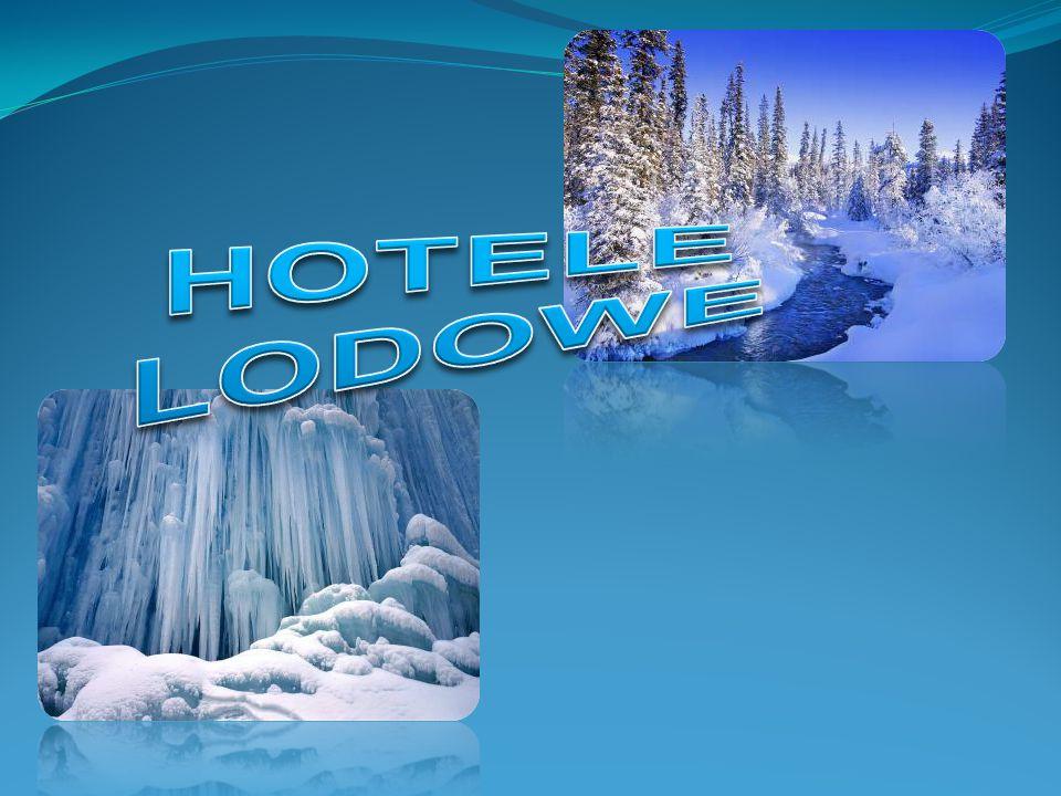 HOTELE LODOWE