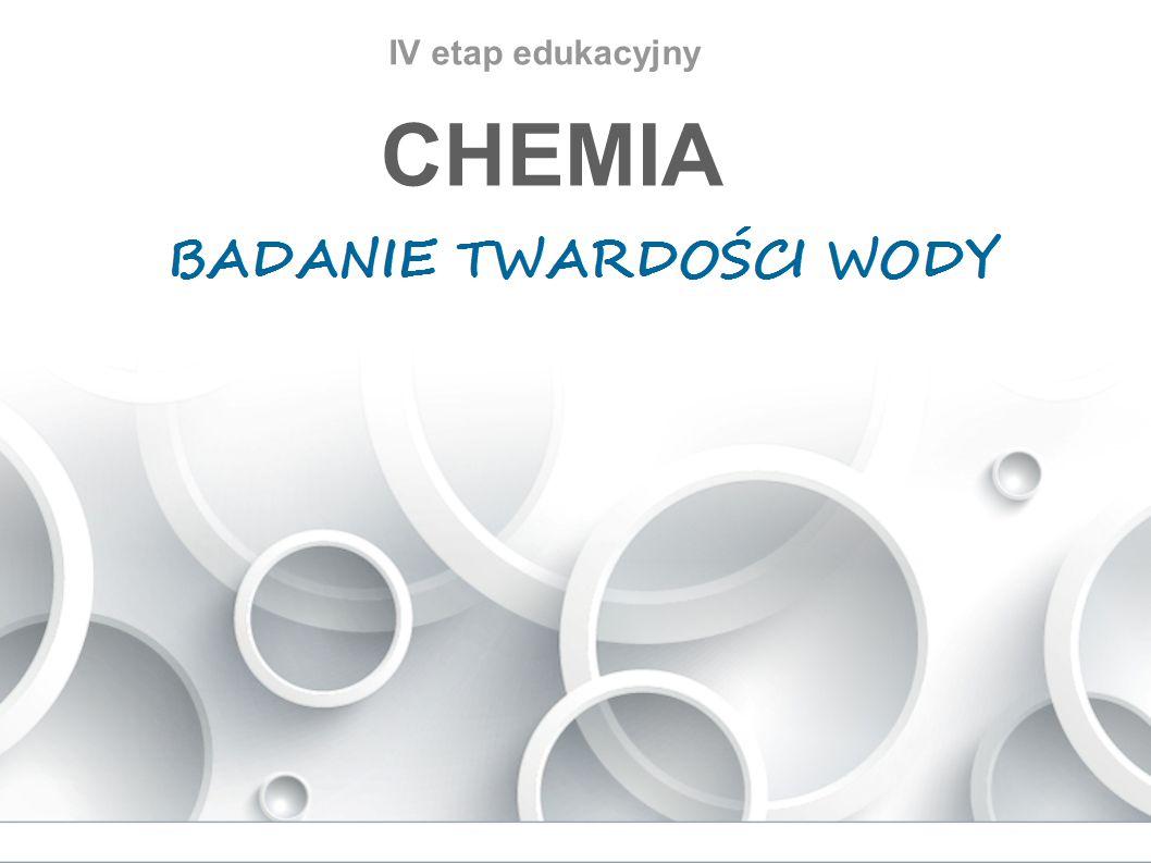 IV etap edukacyjny CHEMIA