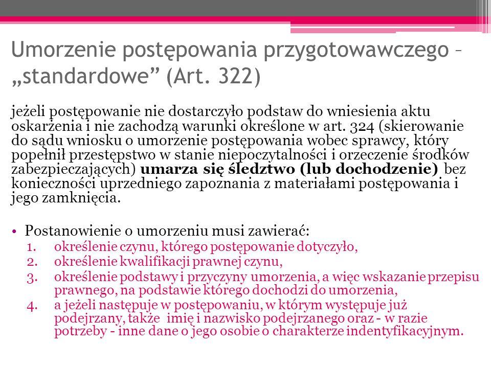 """Umorzenie postępowania przygotowawczego – """"standardowe (Art. 322)"""