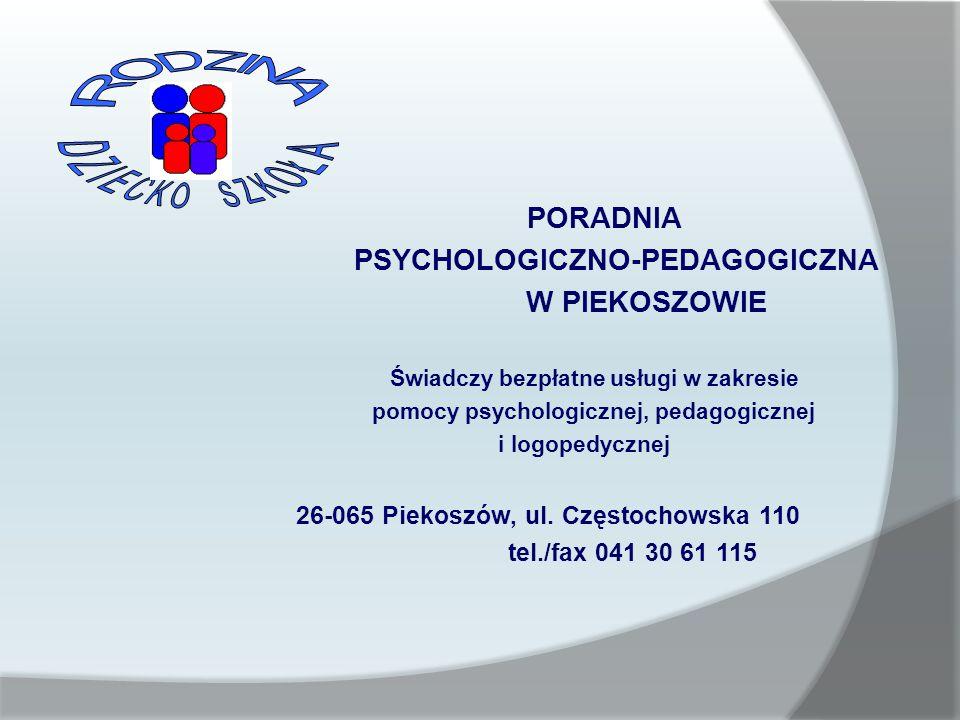 PSYCHOLOGICZNO-PEDAGOGICZNA W PIEKOSZOWIE