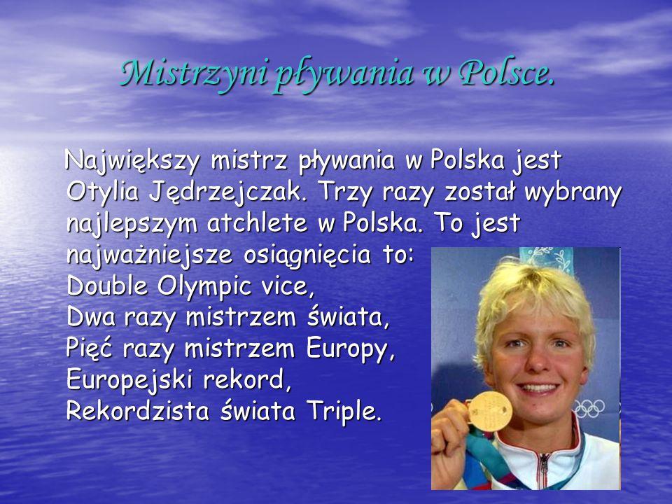 Mistrzyni pływania w Polsce.