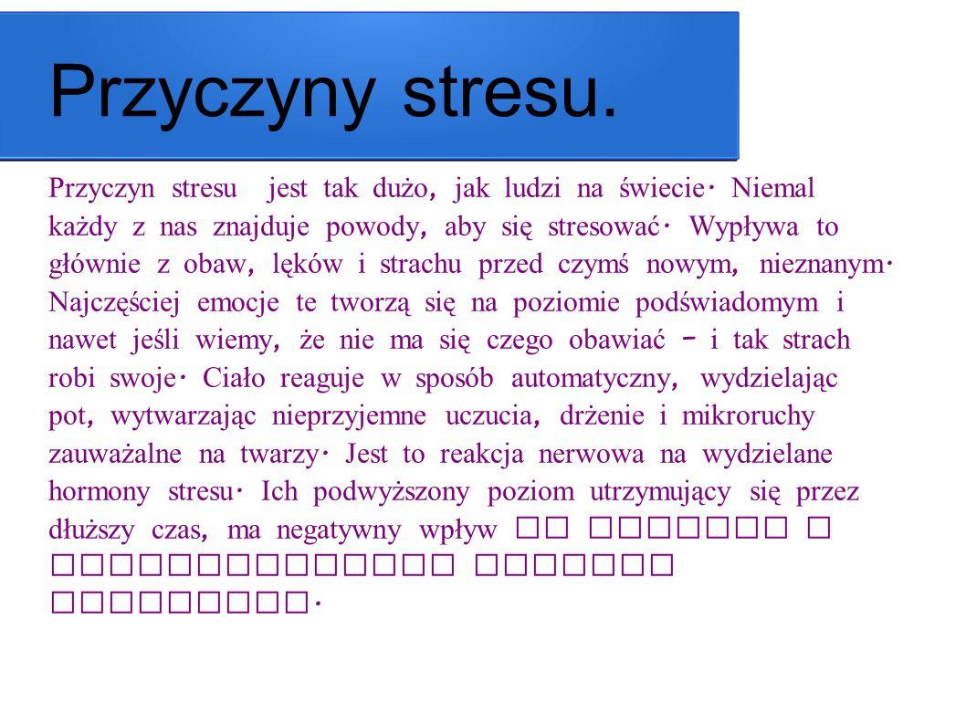 Przyczyny stresu.