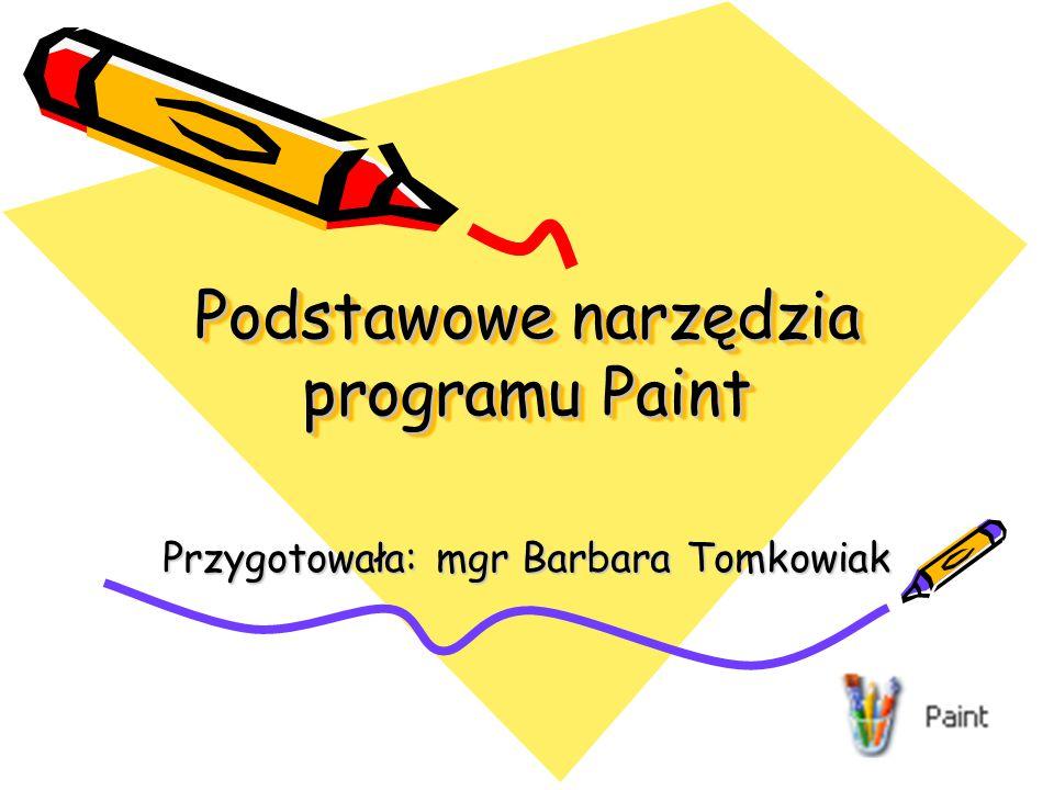 Podstawowe narzędzia programu Paint