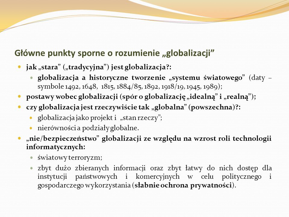 """Główne punkty sporne o rozumienie """"globalizacji"""
