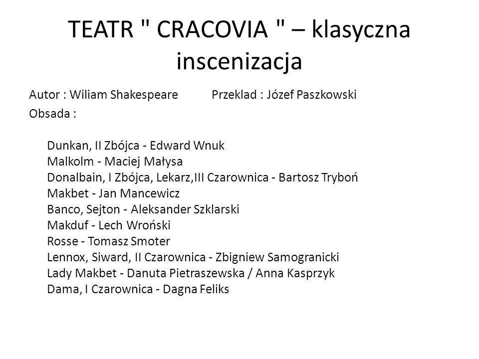 TEATR CRACOVIA – klasyczna inscenizacja