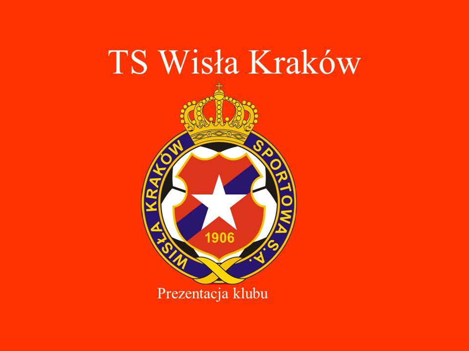 TS Wisła Kraków Prezentacja klubu