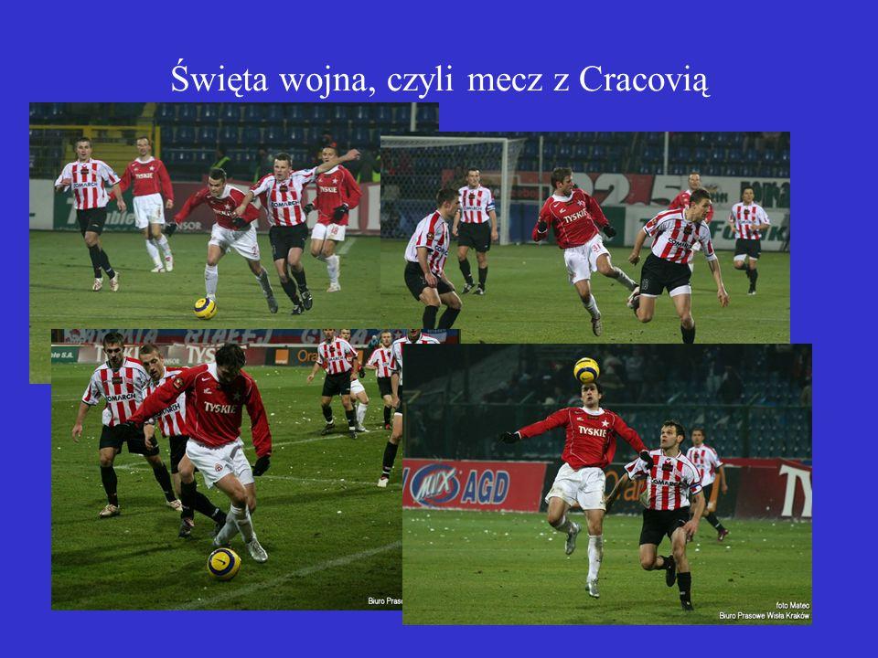 Święta wojna, czyli mecz z Cracovią