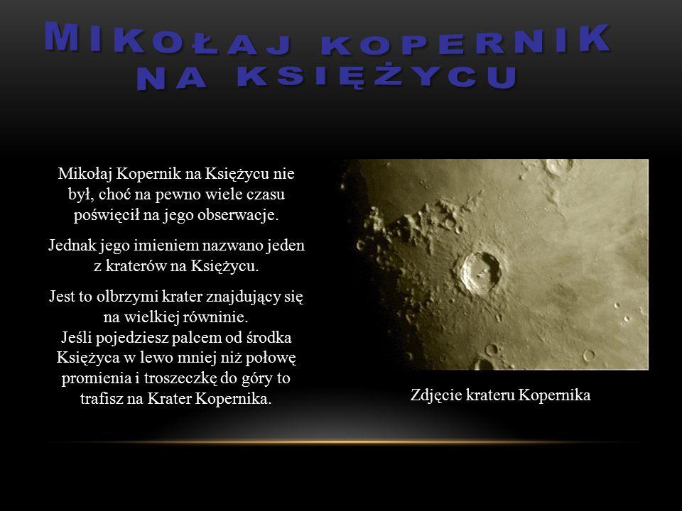 Jednak jego imieniem nazwano jeden z kraterów na Księżycu.