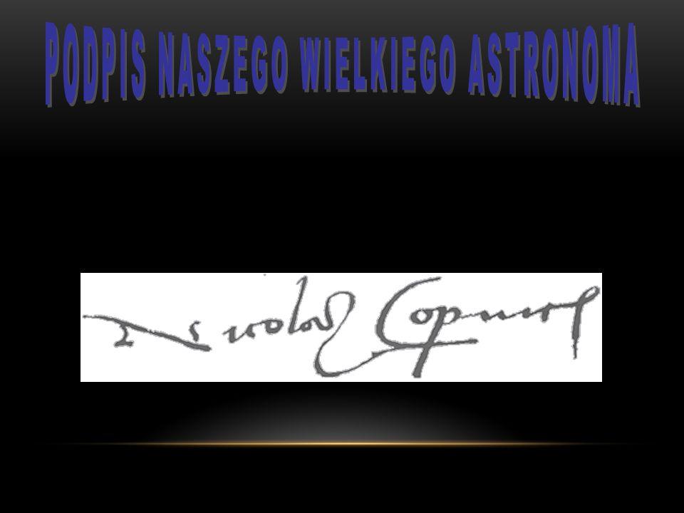 Podpis naszego wielkiego astronoma