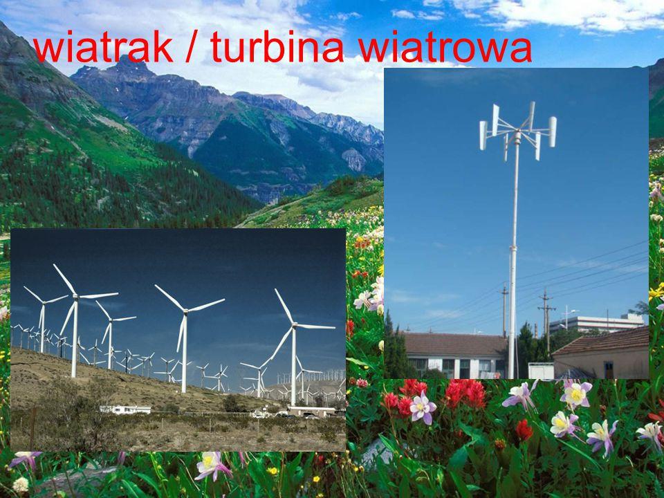 wiatrak / turbina wiatrowa