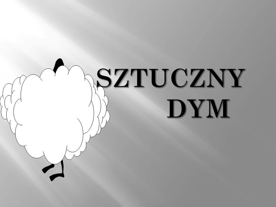 SZTUCZNY DYM