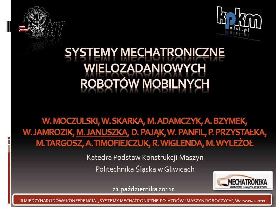 SYSTEMY MECHATRONICZNE WIELOZADANIOWYCH ROBOTÓW MOBILNYCH W