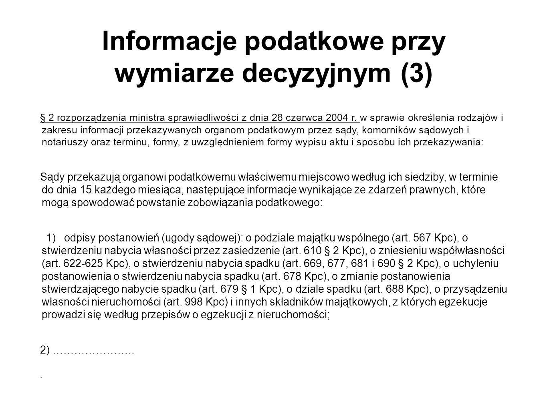 Informacje podatkowe przy wymiarze decyzyjnym (3)