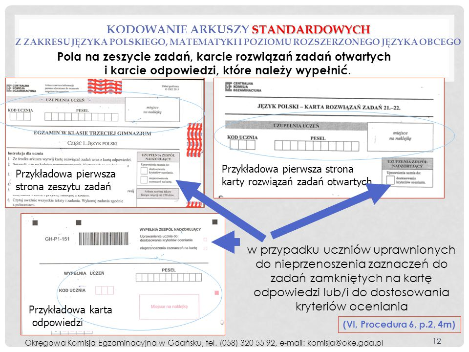 kodowanie arkuszy standardowych z zakresu języka polskiego, matematyki i poziomu rozszerzonego języka obcego