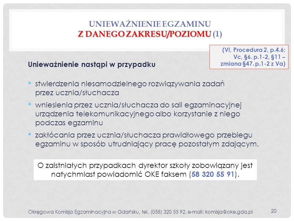 Unieważnienie egzaminu z danego zakresu/poziomu (1)