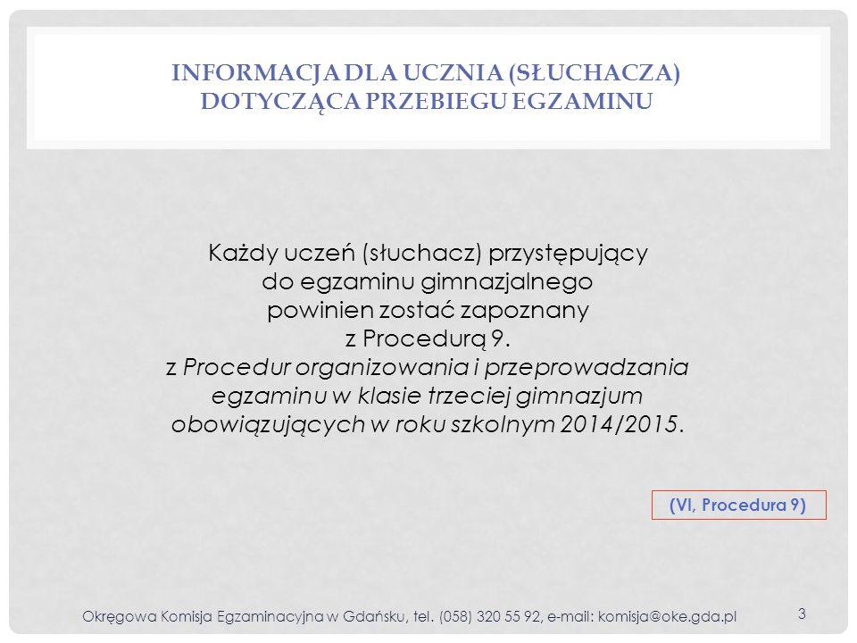 Informacja dla ucznia (słuchacza) dotycząca przebiegu egzaminu