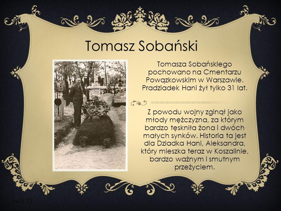 Tomasz Sobański Tomasza Sobańskiego pochowano na Cmentarzu Powązkowskim w Warszawie. Pradziadek Hani żył tylko 31 lat.