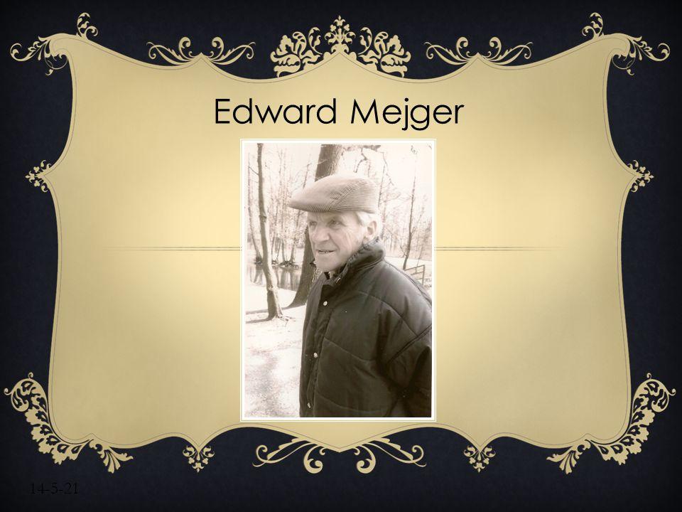 Edward Mejger 14-5-21