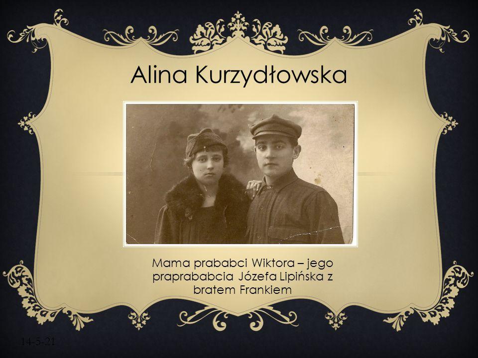 Alina Kurzydłowska Mama prababci Wiktora – jego praprababcia Józefa Lipińska z bratem Frankiem.