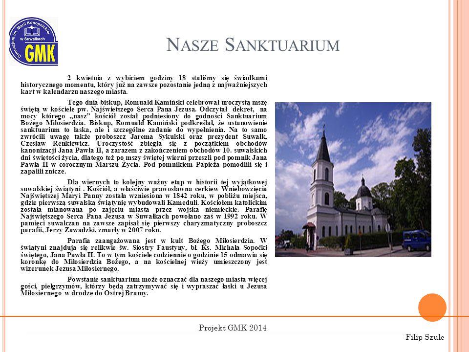 Nasze Sanktuarium Projekt GMK 2014 Filip Szulc